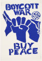 Boycott war, Buy peace
