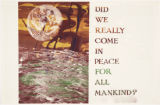 Anti-war and protest posters: Did we really come in peace for all mankind?