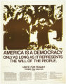 Anti-war and protest posters: America is a democracy only as long as it represents the will of the...