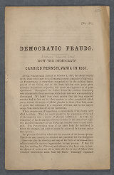 Democratic frauds : how the Democrats carried Pennsylvania in 1867