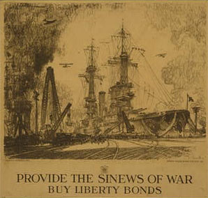 Provide the sinews of war, buy liberty bonds